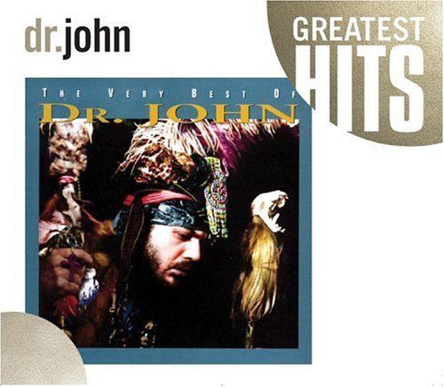 Dr. John Very Best Of Dr. John