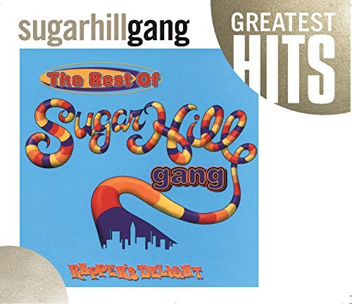 Sugarhill Gang Best Of Sugarhill Gang Best Of Sugarhill Gang