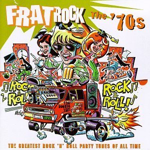 Frat Rock '70s Grand Funk Railroad Frampton Frat Rock