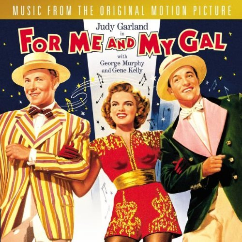 For Me & My Gal Soundtrack