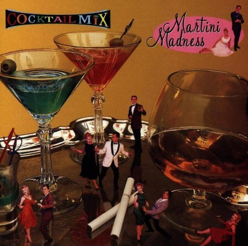 Cocktail Mix Vol. 2 Martini Madness Tjader Wanderley Wilson Torme Cocktail Mix