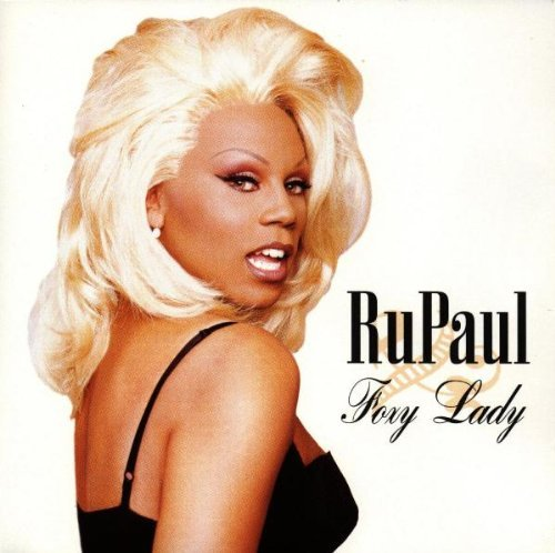 Rupaul Foxy Lady CD R
