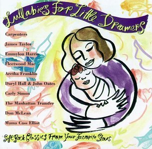 Lullabies For Little Dreame Lullabies For Little Dreamers