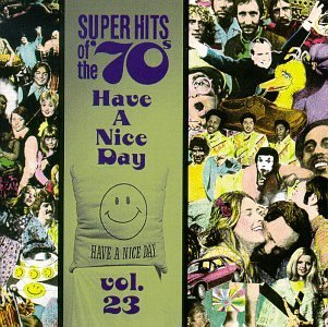 Super Hits Of The 70's Vol. 23 Have A Nice Day Focus Oldfield Blue Swede Super Hits Of The 70's