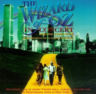 Wizard Of Oz In Concert Dreams Come True Dr. John Sanborn Spector Boys Choir Of Harlem Arnaz