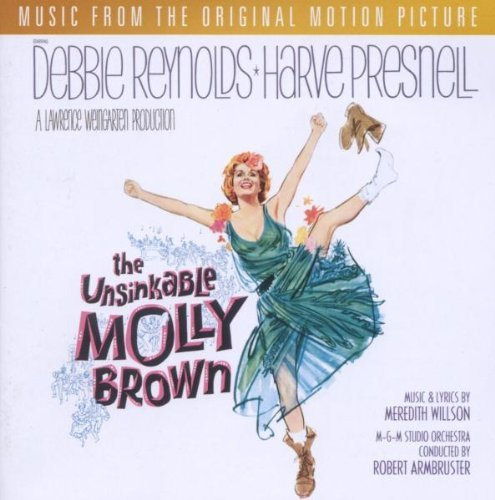 Unsinkable Molly Brown Soundtrack Feat. Debbie Reynolds