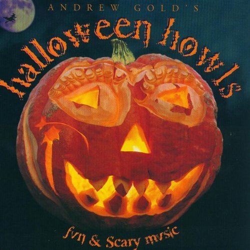 Andrew Gold Halloween Howls Fun & Scary Music