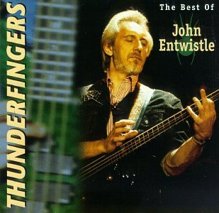John Entwistle Thunderfinger Best Of John En