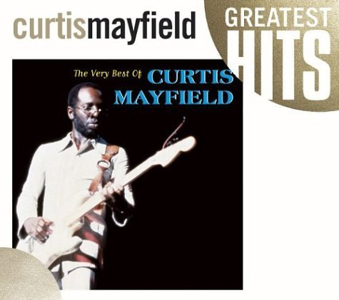 Curtis Mayfield Very Best Of Curtis Mayfield