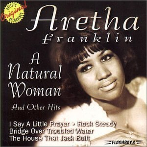 Aretha Franklin Natural Woman & Other Hits