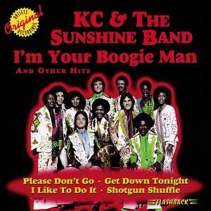 K.C. & The Sunshine Band I'm Your Boogie Man I'm Your Boogie Man