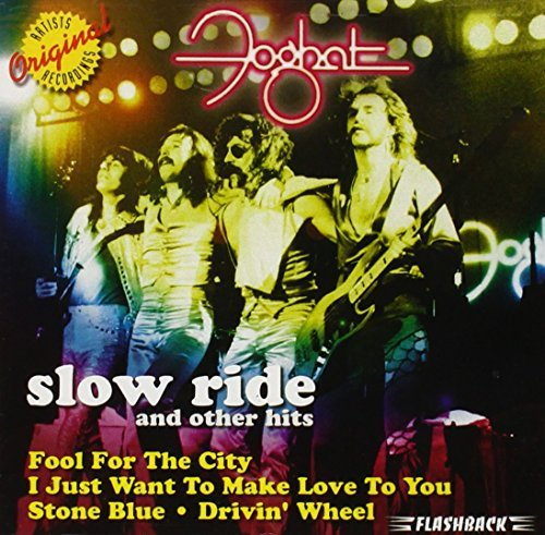 Foghat Slow Ride