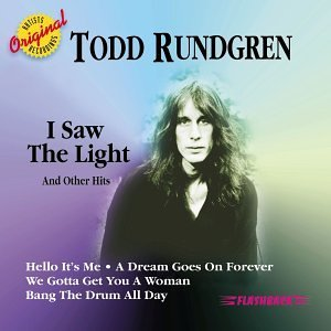 Todd Rundgren I Saw The Light & Other Hits