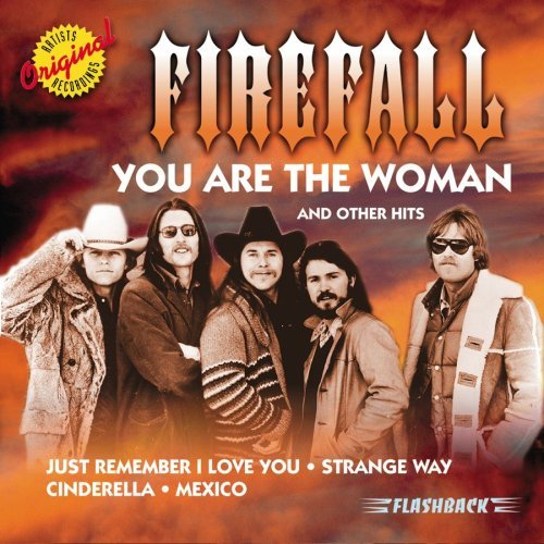 Firefall You Are The Woman