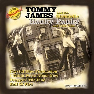 Tommy James & The Shondells Hanky Panky CD R