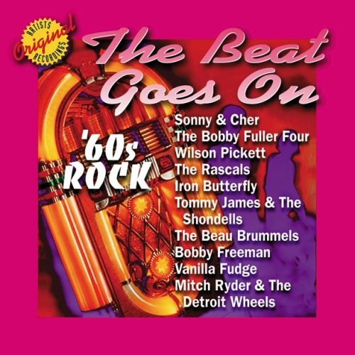 60's Rock The Beat Goes On 60's Rock The Beat Goes On