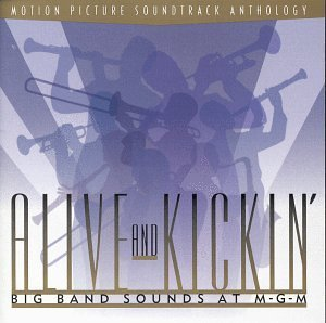 Alive & Kickin' Alive & Kickin' Big Band Sound