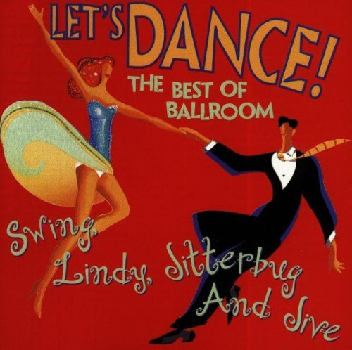 Let's Dance Best Of The Ba Swing Lindy Jitterbug & Jive Anderson Commitments Austin Let's Dance Best Of Ballroom