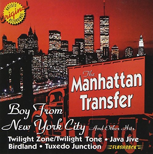 Manhattan Transfer Boy From New York City & Other