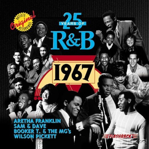 25 Years Of R&b 1967 25 Years Of R&b 25 Years Of R&b