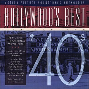 Hollywood's Best Hollywood's Best '40s Dorsey Horne Garland Astaire Hollywood's Best