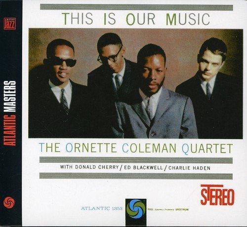Ornette Coleman This Is Our Music Import Gbr