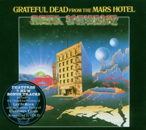 Grateful Dead From The Mars Hotel Remastered Incl. Bonus Tracks