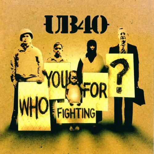 Ub40 Who You Fighting For? CD R