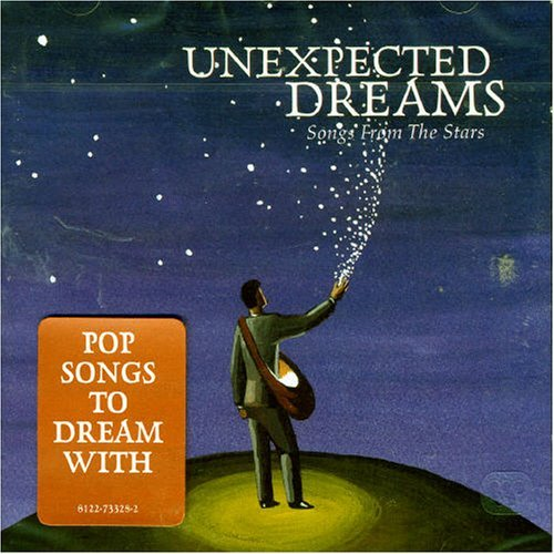 Unexpected Dreams Songs From T Unexpected Dreams Songs From T