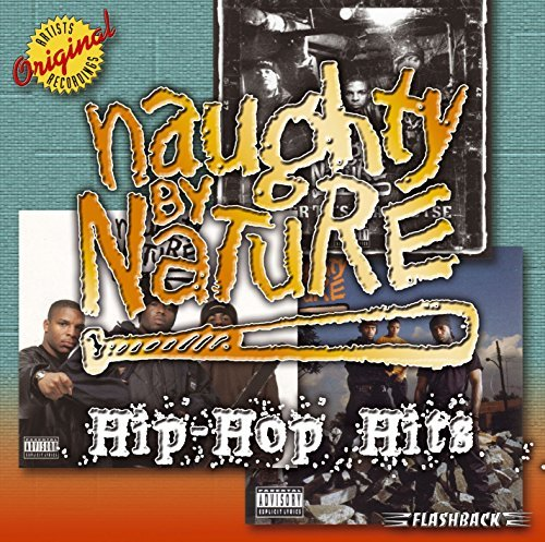 Naughty By Nature Hip Hop Hits Explicit Version