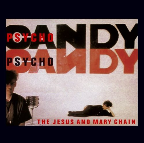 Jesus & Mary Chain Psychocandy Dualdisc