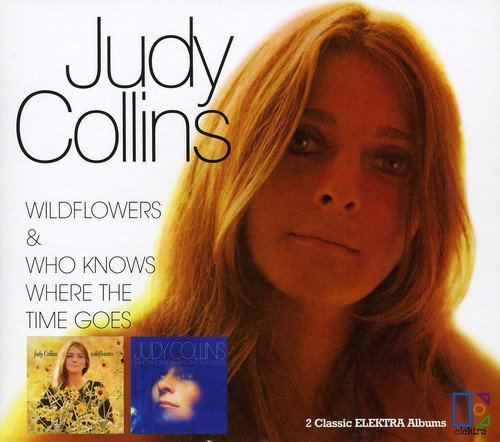 Judy Collins Wildflowers Who Knows Where Th Import Gbr