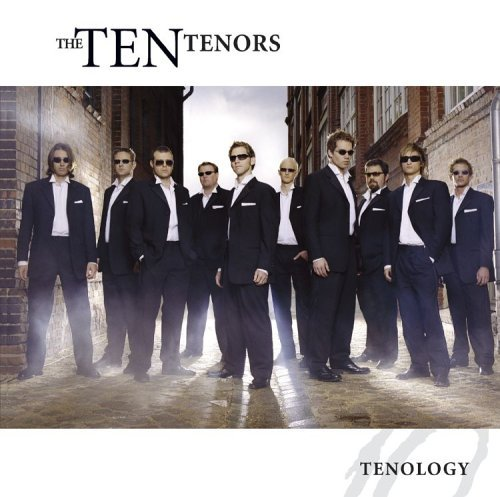 Ten Tenors Tenology
