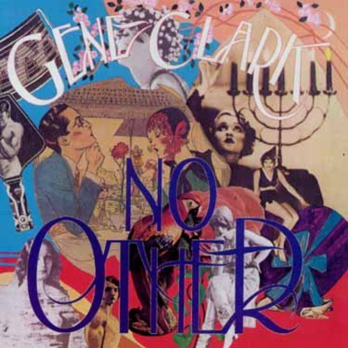 Gene Clark No Other Import Gbr Incl. Bonus Tracks