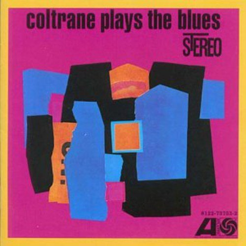 John Coltrane Coltrane Plays The Blues Import Gbr