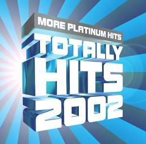Totally Hits 2002 More Platin Totally Hits 2002 More Platin Branch Usher Brandy Mario David P.O.D. Pink Calling