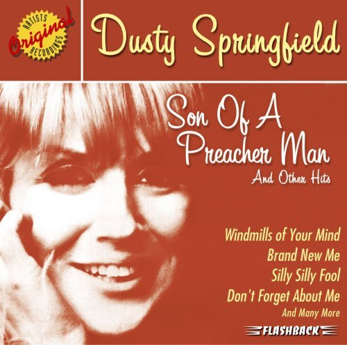 Dusty Springfield Son Of A Preacher Man & Other