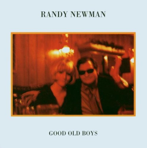 Randy Newman Good Old Boys Remastered