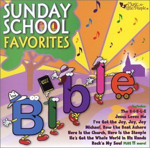 Sunday School Favorites Sunday School Favorites