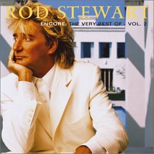 Rod Stewart Vol. 2 Encore Very Best Of Ro