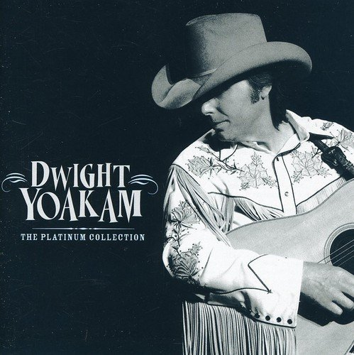 Dwight Yoakam Platinum Collection Import Gbr