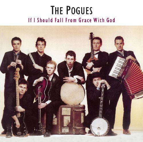 Pogues If I Should Fall From Grace Wi Remastered Incl. Bonus Tracks