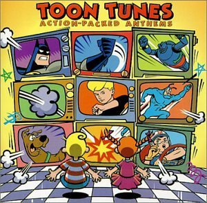 Toon Tunes Action Packed Anthe Tv Soundtrack Ducktales Powerpuff Girls Sailor Moon Johnny Quest