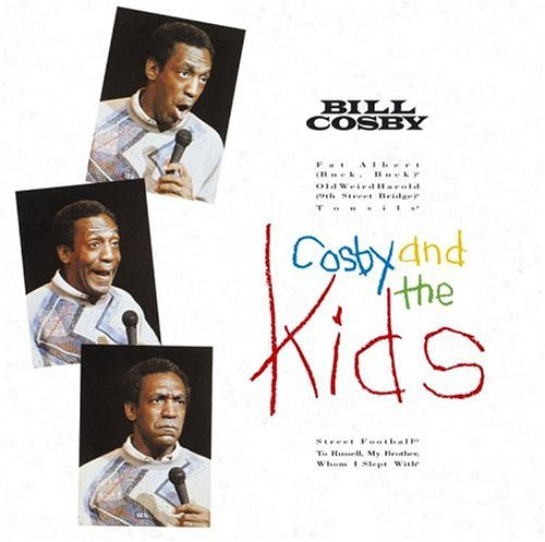 Bill Cosby Cosby & The Kids Cosby & The Kids