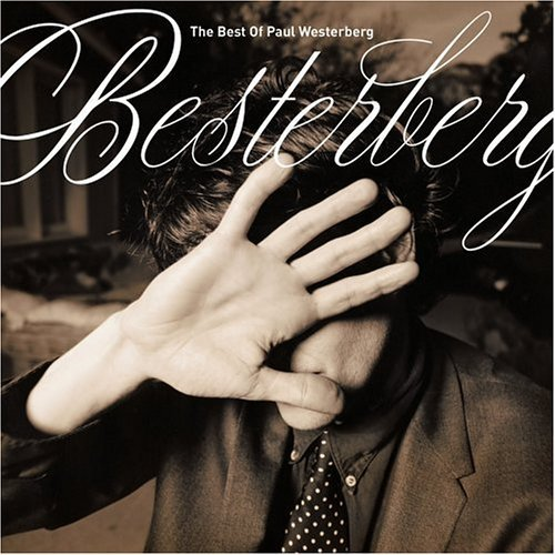 Paul Westerberg Besterberg The Best Of Paul W