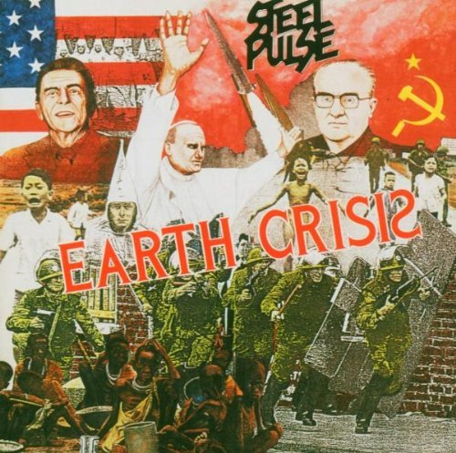 Steel Pulse Earth Crisis Remastered Incl. Bonus Tracks