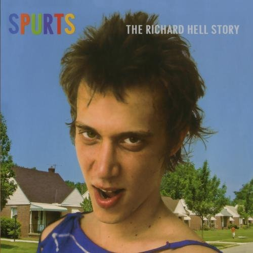 Richard Hell Spurts The Best Of Richard He CD R Incl. Bonus Tracks