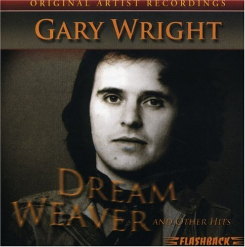 Gary Wright Dream Weaver & Other Hits