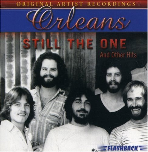 Orleans Still The One & Other Hits