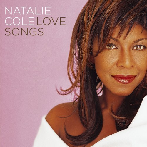 Natalie Cole Love Songs